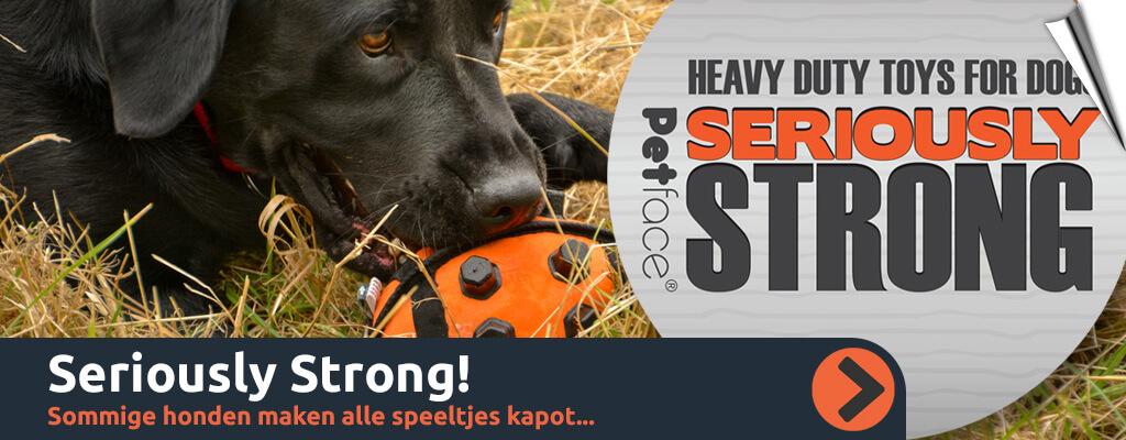 Seriously Strong - Extra sterk en moeilijk kapot te krijgen!